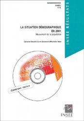 Dernières parutions dans INSEE résultats, La situation démographique en 2001. Mouvement de la population, avec 1 CD-ROM