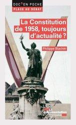 Dernières parutions sur Constitution, La Constitution de 1958, toujours d'actualité ?