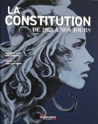 Dernières parutions sur Constitution, La Constitution de 1958 à nos jours