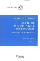 Dernières parutions sur Politiques publiques, La mobilité internationale des étudiants. S'organiser pour les défis à venir