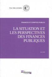 Dernières parutions sur Finances publiques, La situation et les perspectives des finances publiques