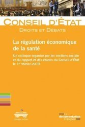 Dernières parutions sur Autres ouvrages de droit public, La régulation économique de la santé