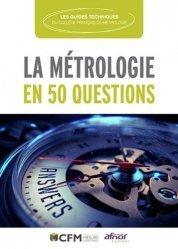 Dernières parutions sur Physique fondamentale, La métrologie en 50 questions