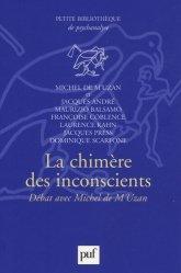 Dernières parutions dans Bibliothèque de psychanalyse, La chimère des inconscients