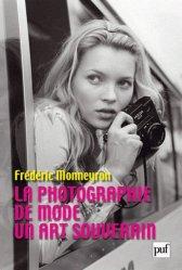 Dernières parutions dans Perspectives critiques, La photographie de mode. Un art souverain