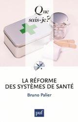 Souvent acheté avec Personnalisation de la prise en charge et responsabilité individuelle et collective, le La réforme des systèmes de santé