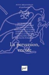 Dernières parutions dans Petite bibliothèque de psychanalyse, La perversion, encore