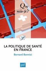 Souvent acheté avec Personnalisation de la prise en charge et responsabilité individuelle et collective, le La politique de santé en France