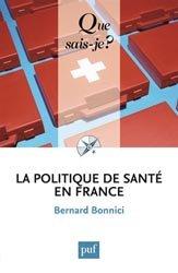 Souvent acheté avec L'hôpital, le La politique de santé en France