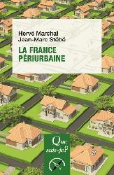 Souvent acheté avec Densifier/dédensifier - Penser les campagnes urbaines, le La France périurbaine
