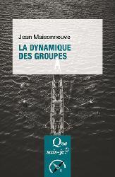 Nouvelle édition La dynamique des groupes