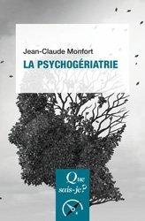 Dernières parutions sur Gérontopsychiatrie, La psychogériatrie