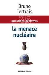 Dernières parutions sur Conflits et stratégie, La menace nucléaire