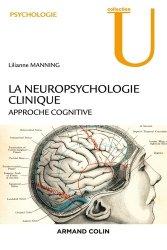 Souvent acheté avec Le livre de la mémoire, le La neuropsychologie clinique