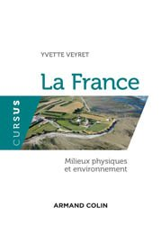 Dernières parutions sur Géographie physique, La France. Milieux physiques et environnement - NP