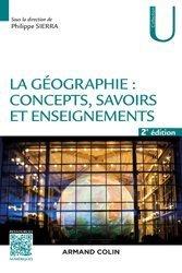 Dernières parutions sur Dictionnaires et techniques de la géographie, La géographie : concepts, savoirs et enseignements