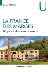 Dernières parutions dans Collection U, La France des marges - Géographie des espaces 'autres'