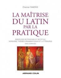 Dernières parutions sur Auto apprentissage, La maîtrise du latin par la pratique