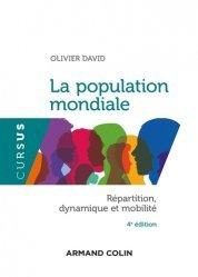 Dernières parutions sur Géographie humaine, La population mondiale