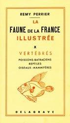 Souvent acheté avec La faune de la France illustrée Tome 3 Myriapodes, le La faune de la France illustrée Tome 10 - Vertébrés