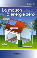Souvent acheté avec Construction de maisons à ossature bois, le La maison à énergie zéro