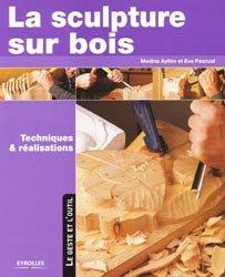Souvent acheté avec Plans de jouets en bois à construire, le La sculpture sur bois