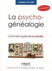 Souvent acheté avec Résilience, le La psychogénéalogie