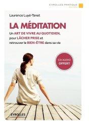 Dernières parutions dans Eyrolles Pratique, La méditation. 2e édition. Avec 1 CD audio