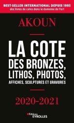 Dernières parutions sur Poterie - Sculpture, La Cote des bronzes, lithos, photos, affiches, sculptures et gravures