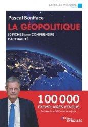 Dernières parutions sur Géopolitique, La géopolitique. 50 fiches pour comprendre l'actualité, 7e édition
