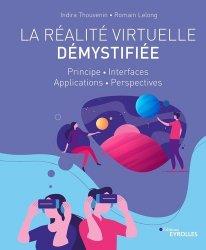 Dernières parutions dans EYROLLES, La réalité virtuelle démystifiée