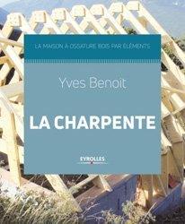 Dernières parutions sur Architecture durable, La maison à ossature bois : charpente et couverture