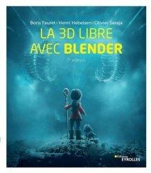 Dernières parutions sur 3D, La 3D libre avec Blender
