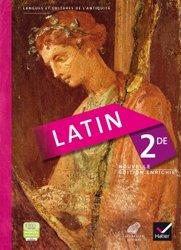 Dernières parutions sur Méthodes de langue (Scolaire), Latin 2de : Manuel de l'Élève