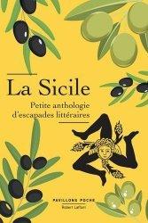 Dernières parutions sur Récits de voyages-explorateurs, La Sicile, petite anthologie d'escapades littéraires