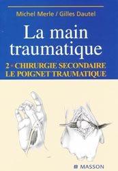 Souvent acheté avec La maladie veineuse chronique, le La main traumatique 2