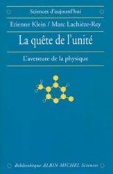 Dernières parutions dans Bibliothèque Sciences, La quête de l'unité