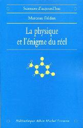 Dernières parutions dans Bibliothèque Sciences, La physique et l'énigme du réel