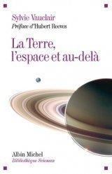 Dernières parutions dans Bibliothèque Sciences, La Terre, l'espace et au-delà