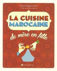 Dernières parutions dans de mere en fille, La cuisine marocaine. 210 recettes et variantes