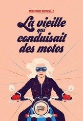 Dernières parutions dans Voyageurs Payot, La vieille qui conduisait des motos