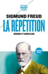 Dernières parutions sur Psychanalystes et leurs théories, La Répétition