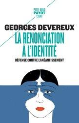 Dernières parutions dans Petite Bibliothèque Payot, La renonciation à l'identité