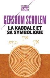 Dernières parutions dans Petite bibliothèque Payot, La Kabbale et sa symbolique