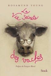 Dernières parutions dans Essais - Documents, La vie secrète des vaches