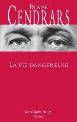 Dernières parutions dans Les cahiers rouges, La Vie dangereuse