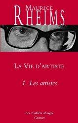 Dernières parutions dans Les cahiers rouges, La Vie d'artiste. Tome 1, Les artistes