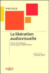 Dernières parutions sur Audiovisuel, La libération audiovisuelle