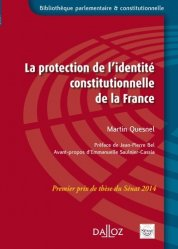 Dernières parutions dans Bibliothèque parlementaire et constitutionnelle, La protection de l'identité constitutionnelle de la France