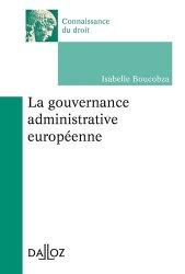 Dernières parutions dans Connaissance du droit, La gouvernance administrative européenne. Edition 2017